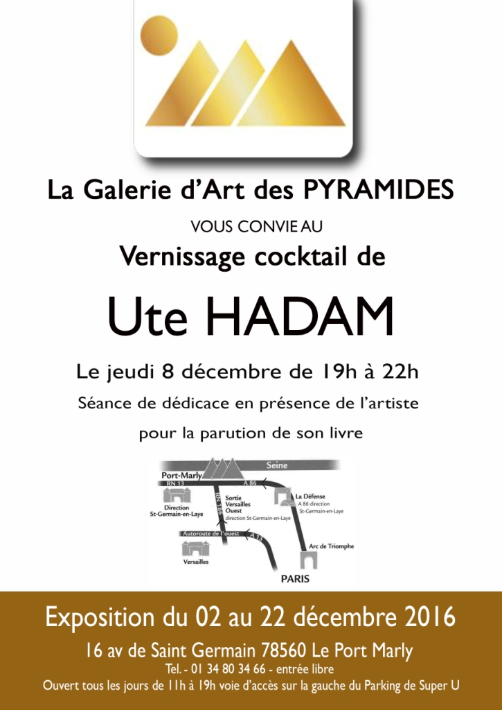 Ute hadam exhibition december 2016 gallery les pyramides in port marly near paris - Les pyramides le port marly ...